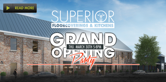 Click For Superior Floorcoverings & Kitchens Grand Opening Information